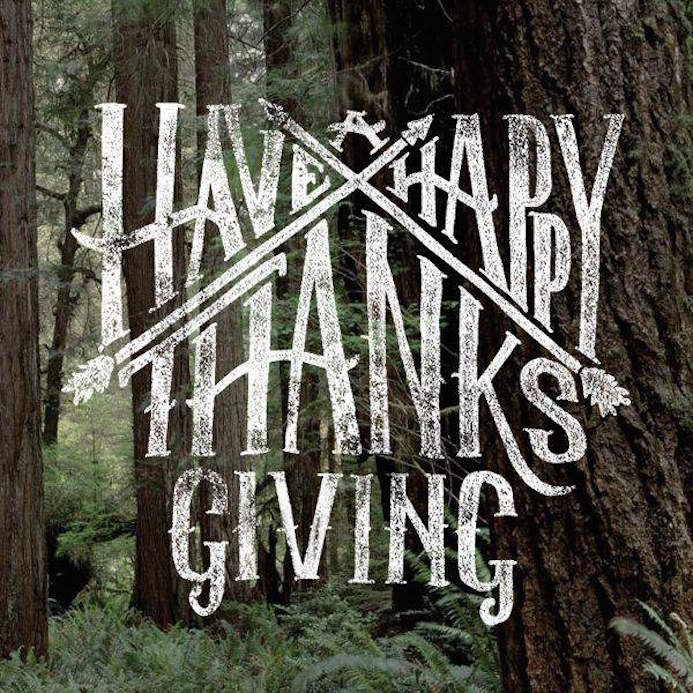 have happy thanksgiving