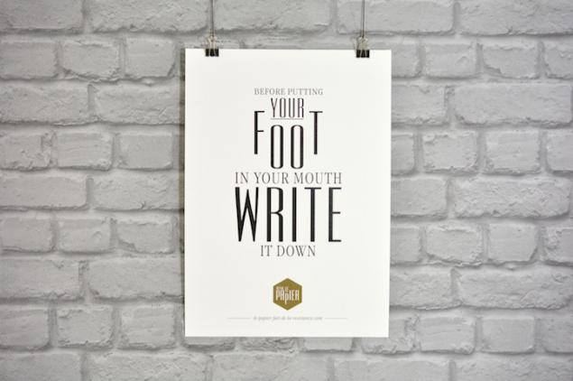 poster-typographie-le-papier-before-putting-your-foot-in-your-mouth-write-it-down-1_441